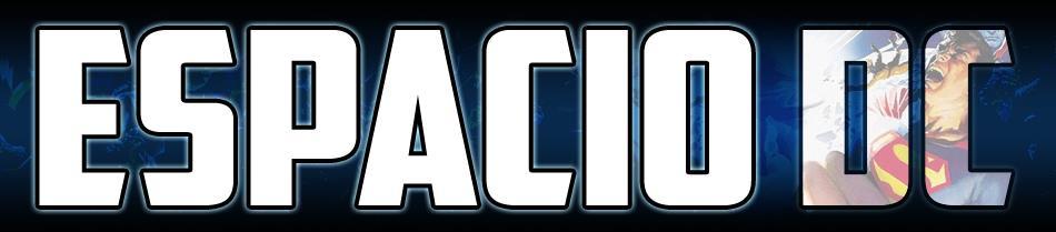 Todas las noticias de DC Comics | Espacio DC