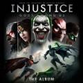 Injustice: Gods Among Us The Album