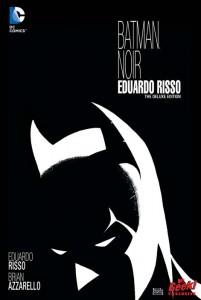 Batman Noir: Eduardo Risso Deluxe Edition