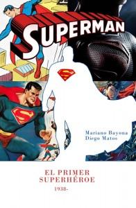 Superman: El Primer Superhéroe