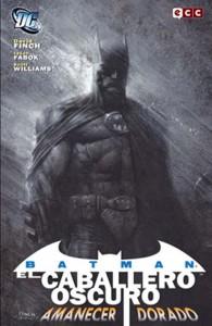 Batman: El Caballero Oscuro - Amanecer Dorado