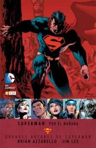 Grandes Autores de Superman: Superman - Por el Mañana