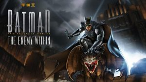 Batman - The Telltale Series: The Enemy Within